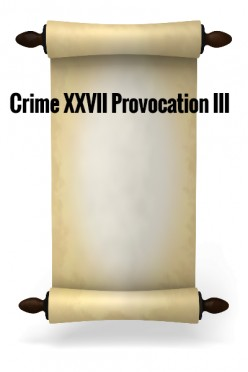 Crime XXVII - Provocation III