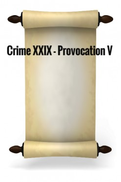 Crime XXIX - Provocation V