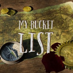 My Bucket List: The Beginning of a Journey