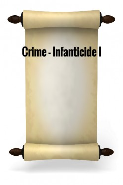 Crime - Infanticide I