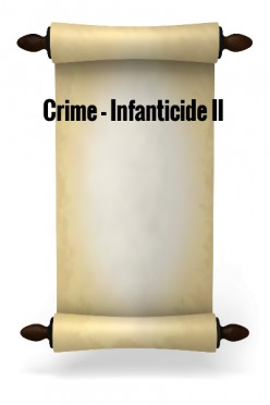 Crime - Infanticide II