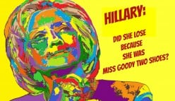 Was Hillary Too Good for America?