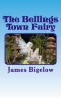 I read a book called The Bellings Town Fairy. It sounds true.  Have you heard of it?