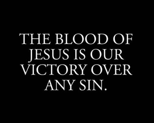 The Blood of Jesus Christ Was Shed for You, Me and Everyone Else!!