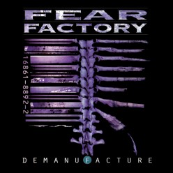 "Review of the Album ""Demanufacture"" by American Thrash Metal Band Fear Factory"