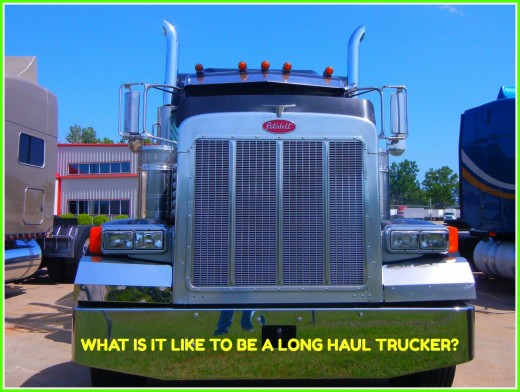An overview of long haul trucker for those who are considering doing this type of work.