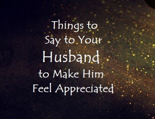 Thank You Notes and Words of Appreciation for Your Husband