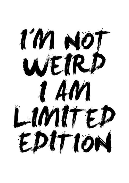Weird = Unique = Success