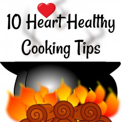 10 Heart Healthy Cooking Tips