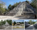 Cobá: Modern Village and Ancient Mayan Site