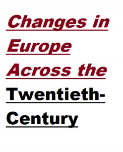 Changes in Europe Across the Twentieth-Century