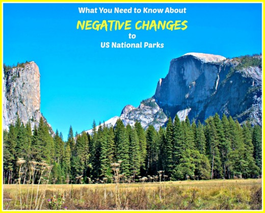 Big changes are coming to some of the more popular US National parks that will negatively affect both parks and visitors.