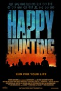 Review: 'Happy Hunting' (2017) Low Budget, High Quality