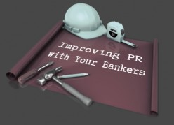 How to Improve Public Relations with Your Banker