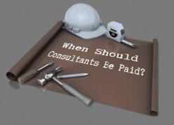 When Should Consultants Be Paid?