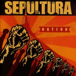 "Review of the Album ""Nation"" by Brazilian Thrash Metal Band Sepultura"