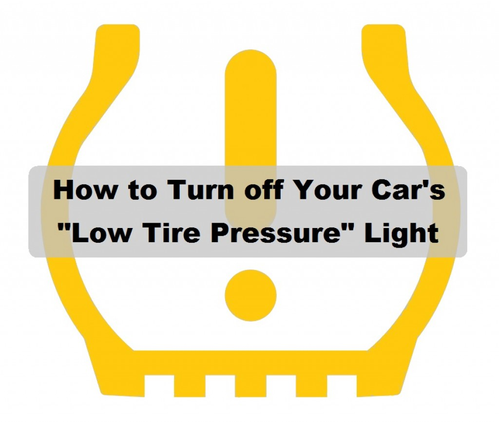 How to Reset a Stuck Low Tire Pressure (TPMS) Light | AxleAddict