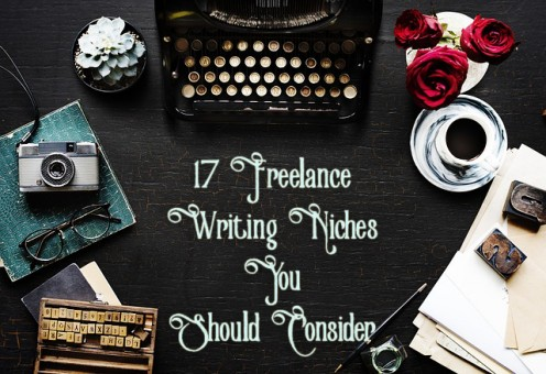 Make Money as a Freelance Writer: 17 Niches You Should Consider