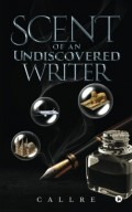 Book Review: Scent of an Undiscovered Writer