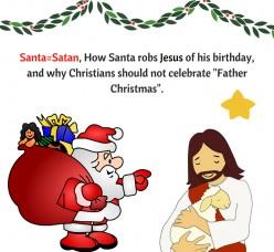 Santa = Satan, Why We Are Not Celebrating