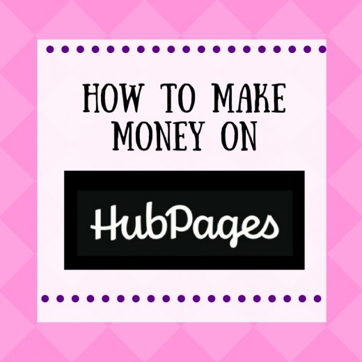 Learn How to Earn Money at Hubpages