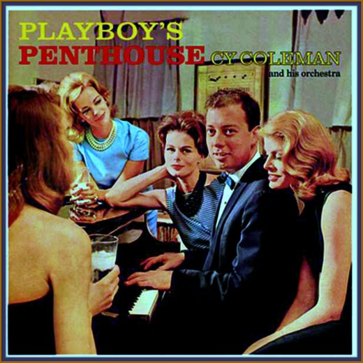 More wonderful Music, Playboy's Penthouse, by Cy Coleman