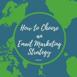 How to Choose an Email Marketing Strategy