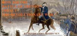 How Did Battle of Trenton Impact the Revolutionary War?