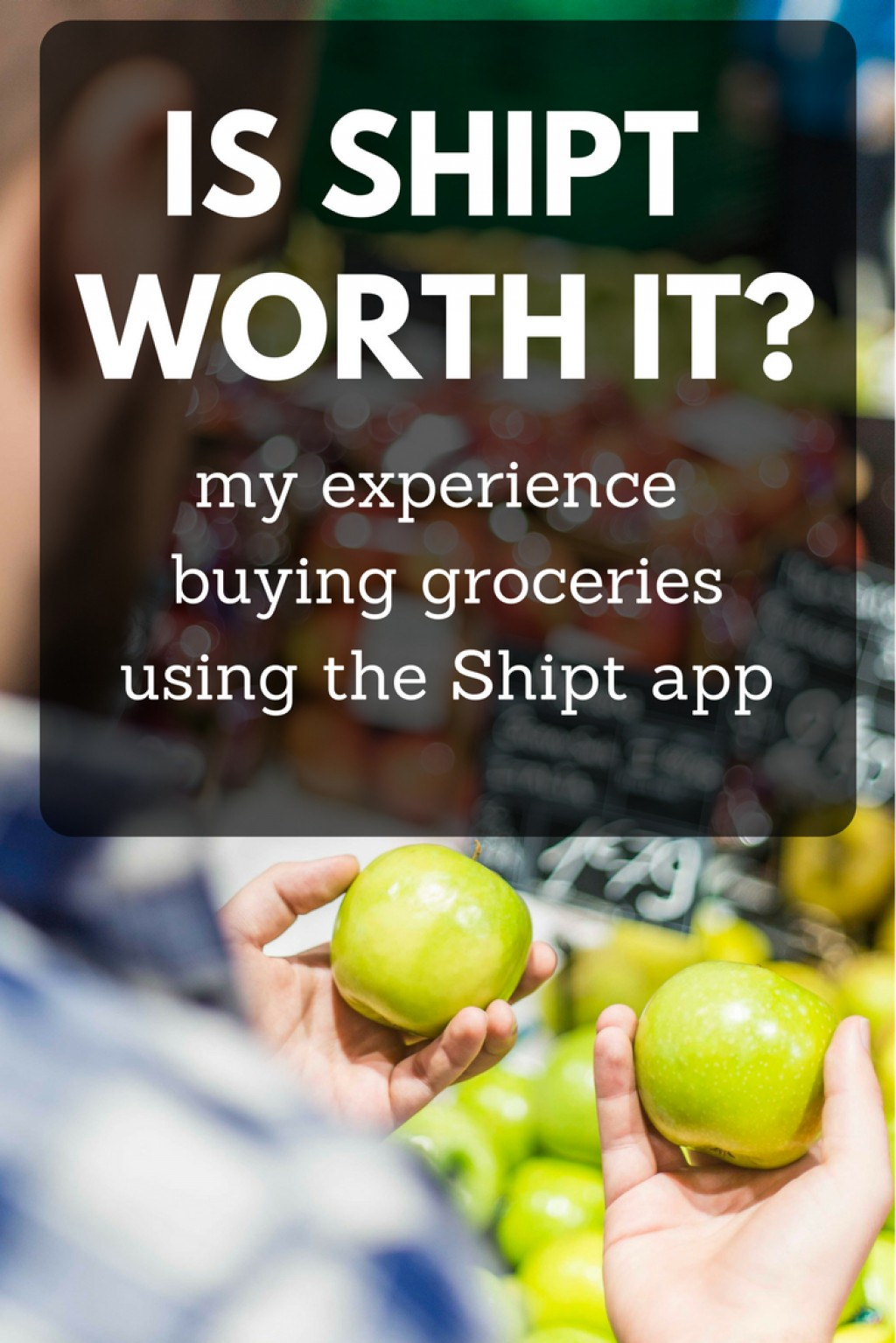 My Review of Buying Groceries Using Shipt | Delishably