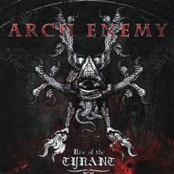 Review of the Album Rise of the Tyrant by Swedish Melodic Death Metal Band Arch Enemy