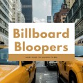 Billboard Bloopers and How to Avoid Them