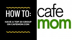 How to Make Your Cafemom.com Group a Top 20 Group