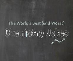 Chemistry Jokes Guaranteed to Make You Laugh