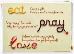 Eat, Pray, Love by Elizabeth Gilbert