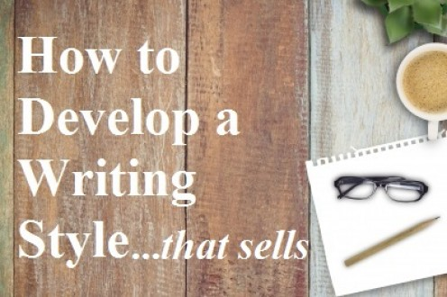 How to Write Articles That Sell:  Developing Your Writing Style