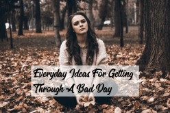 When You've Got the Blahs: Every Day Ideas for Getting Through a Bad Day