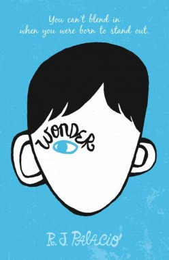 Wonder - A Great Book for Middle School Kids (or Adults!)