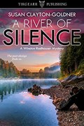 A River of Silence by Susan Clayton-Goldner