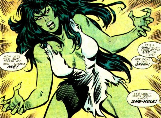 She-Hulk mother-in-law: her bouts of anger are violent and unpredictable.