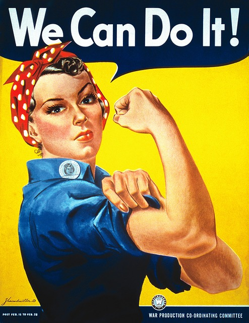 "Rosie the Riveter was an iconic symbol of using women to do so-called ""men's work,"" during the World War II era, and they performed admirably"