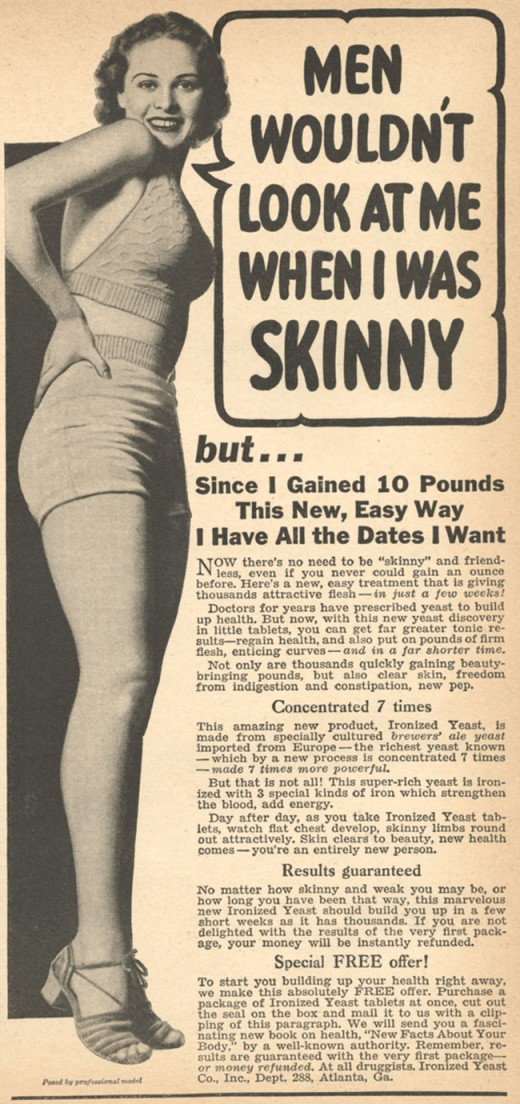 Here is a newspaper ad from the 1920's encouraging women to buy this product to gain weight.