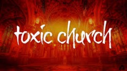How To Know You Belong to a Toxic Church