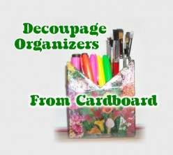 Decoupage Organizers from Cardboard Boxes