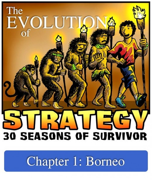 The Evolution of Strategy, Chapter 1: Borneo