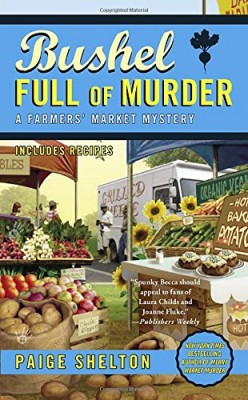 Book Review: Bushel Full of Murder by Paige Shelton