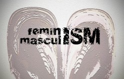 What Feminism Is and Isn't