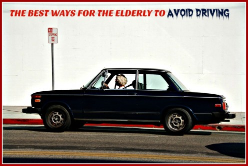 The Best Ways for the Elderly to Avoid Driving