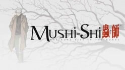 Full Series Review: Mushi-shi