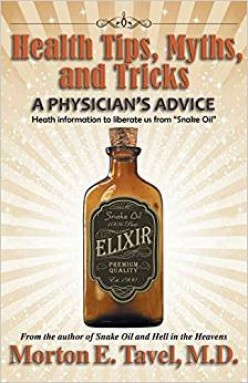 Health Tips, Myths, and Tricks. A Physicians Advice