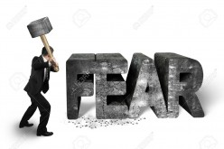 Fears and How to Overcome Them?